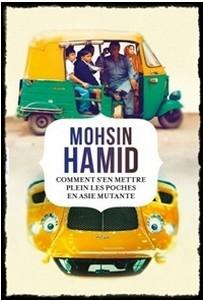 Comment s'en mettre plein les poches en Asie mutante – Mohsid Hamin