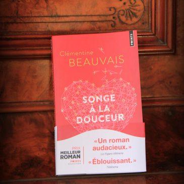 Songe à la douceur, de Clémentine BEAUVAIS