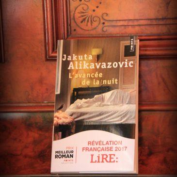L'avancée de la nuit, de Jakuta ALIKAVAZOVIC