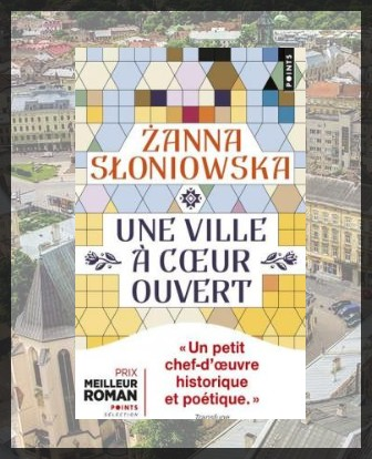 Une ville à cœur ouvert, de Zanna SLONIOWSKA
